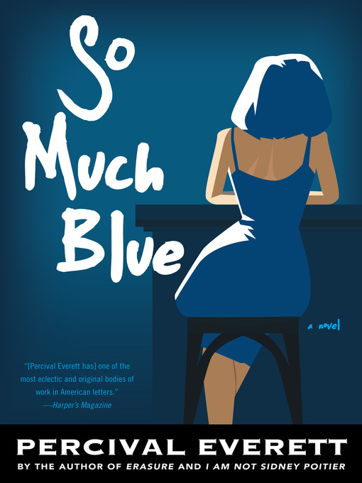 Title details for So Much Blue by Percival Everett - Wait list