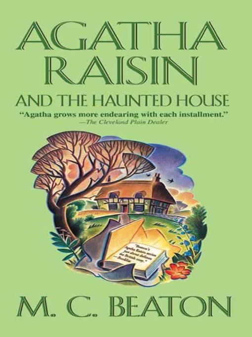 Title details for Agatha Raisin and the Haunted House by M. C. Beaton - Wait list