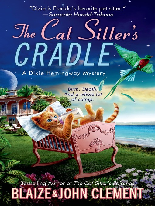 Title details for The Cat Sitter's Cradle by John Clement - Wait list