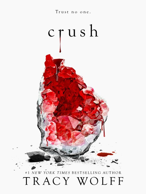 Title details for Crush by Tracy Wolff - Wait list