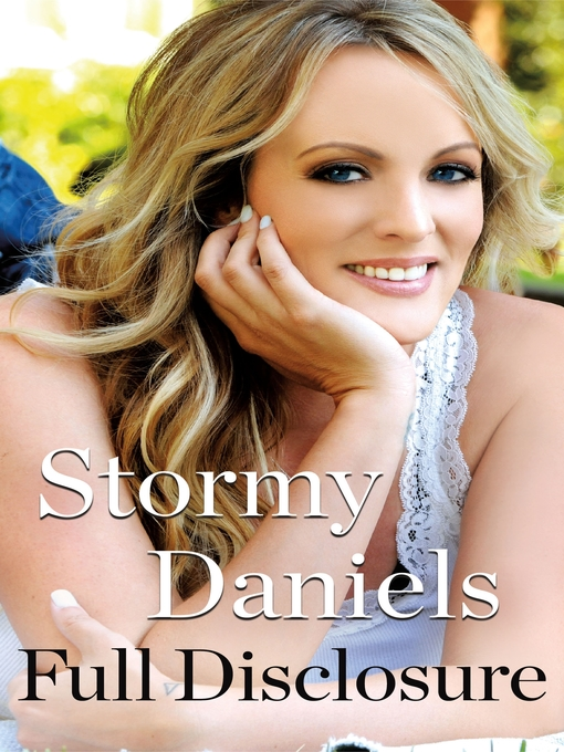 Title details for Full Disclosure by Stormy Daniels - Available