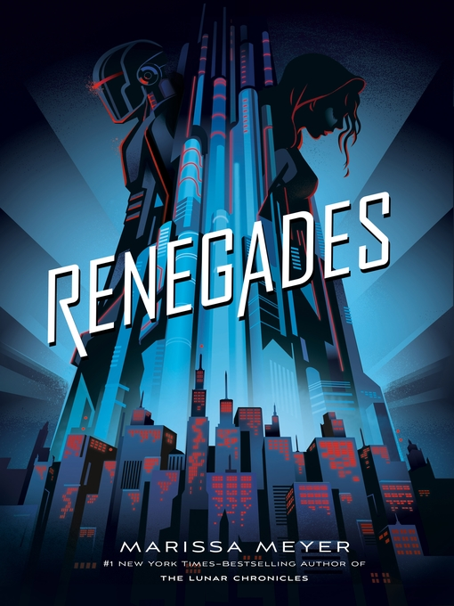 Title details for Renegades Series, Book 1 by Marissa Meyer - Wait list