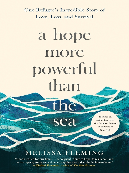 Title details for A Hope More Powerful Than the Sea by Melissa Fleming - Available