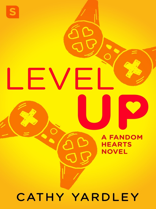 Title details for Level Up--A Geek Girl Rom Com by Cathy Yardley - Wait list