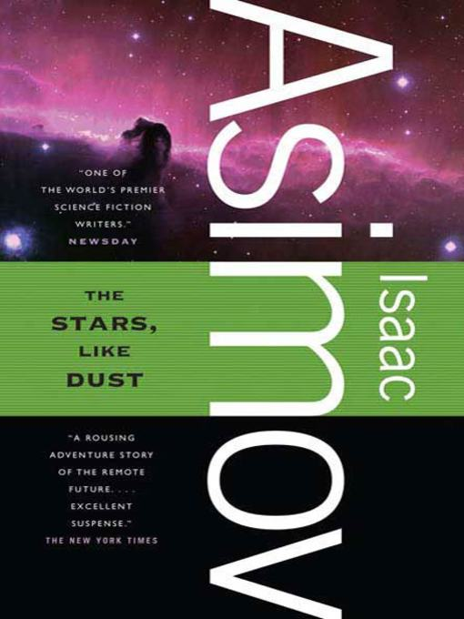 Title details for The Stars, Like Dust by Isaac Asimov - Wait list