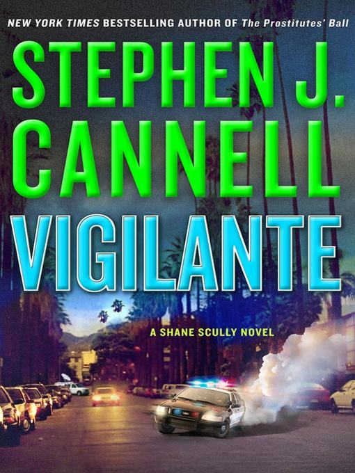 Title details for Vigilante by Stephen J. Cannell - Available