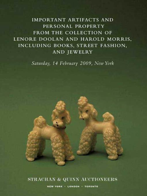 Title details for Important Artifacts and Personal Property from the Collection of Lenore Doolan and Harold Morris, Including Books, Street Fashion, and Jewelry by Leanne Shapton - Available