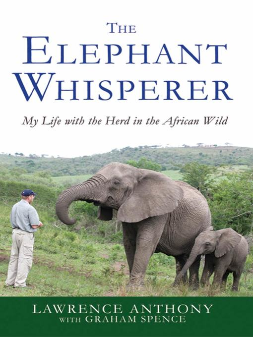 Title details for The Elephant Whisperer by Lawrence Anthony - Wait list