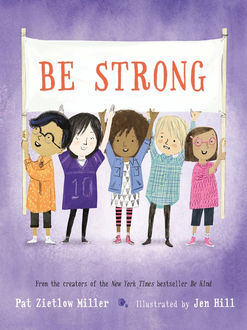 Title details for Be Strong by Pat Zietlow Miller - Available