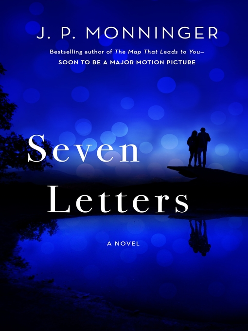 Title details for Seven Letters by J. P. Monninger - Available