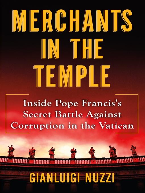 Title details for Merchants in the Temple by Gianluigi Nuzzi - Wait list