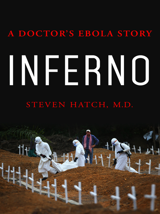 Title details for Inferno by Steven Hatch, M.D. - Wait list