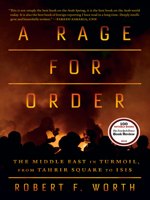 Title details for A Rage for Order by Robert F. Worth - Available
