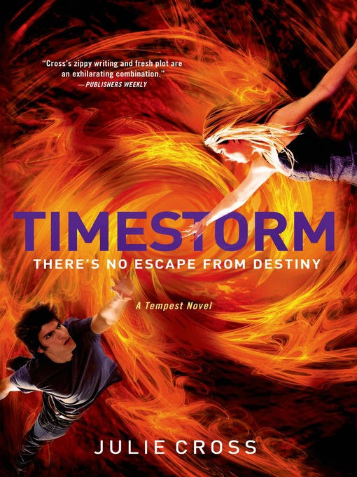 Title details for Timestorm by Julie Cross - Available