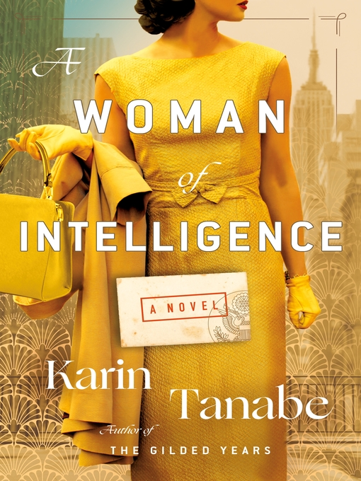 Title details for A Woman of Intelligence by Karin Tanabe - Wait list