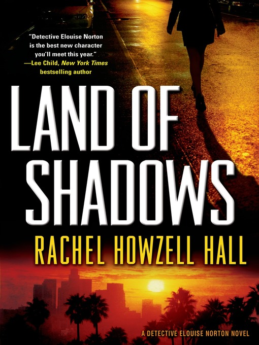 Title details for Land of Shadows by Rachel Howzell Hall - Wait list