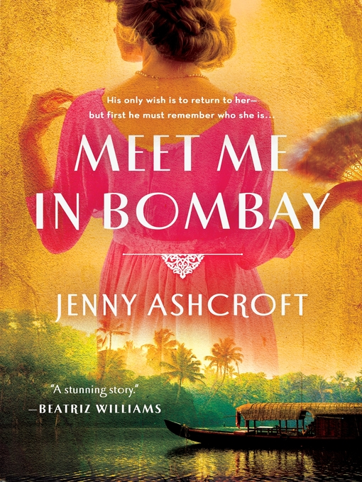 Title details for Meet Me in Bombay by Jenny Ashcroft - Wait list