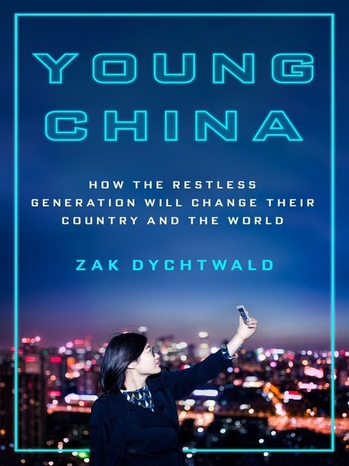 Title details for Young China by Zak Dychtwald - Available