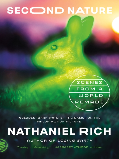 Title details for Second Nature by Nathaniel Rich - Available