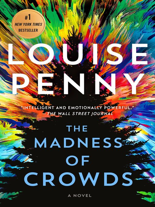 Title details for The Madness of Crowds--A Novel by Louise Penny - Wait list