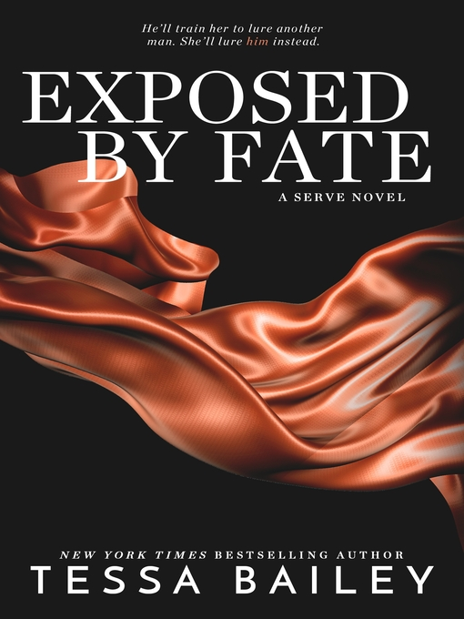 Title details for Exposed by Fate by Tessa Bailey - Wait list