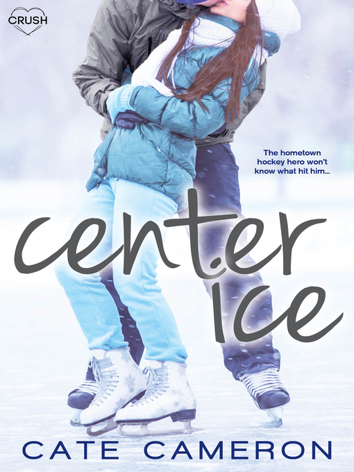 Title details for Center Ice by Cate Cameron - Available