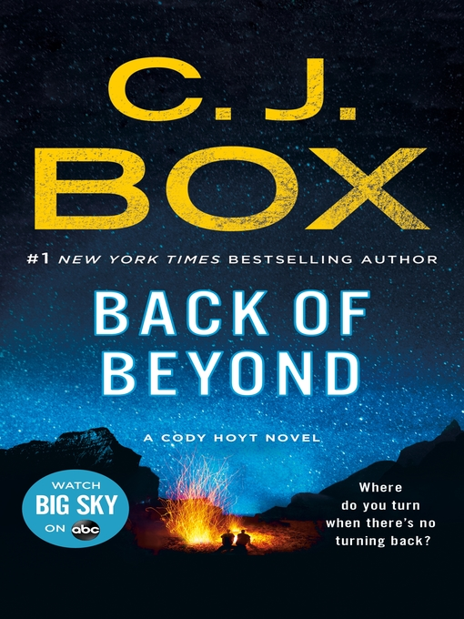 Title details for Back of Beyond by C. J. Box - Wait list