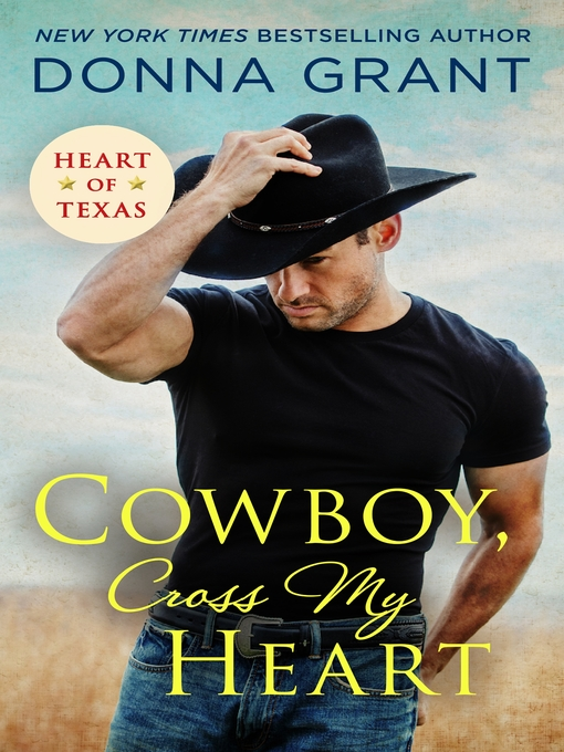 Title details for Cowboy, Cross My Heart by Donna Grant - Wait list