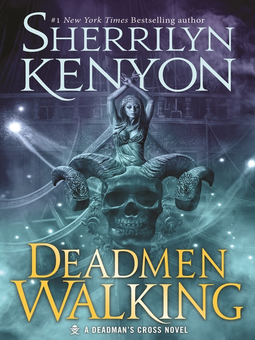 Title details for Deadmen Walking by Sherrilyn Kenyon - Wait list