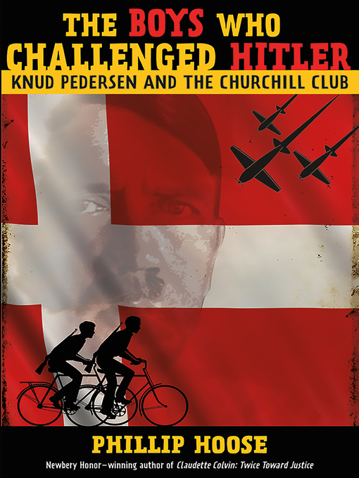 Title details for The Boys Who Challenged Hitler by Phillip Hoose - Available