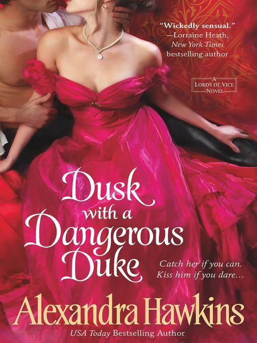 Title details for Dusk with a Dangerous Duke by Alexandra Hawkins - Wait list