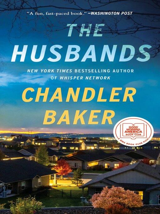 Title details for The Husbands by Chandler Baker - Wait list