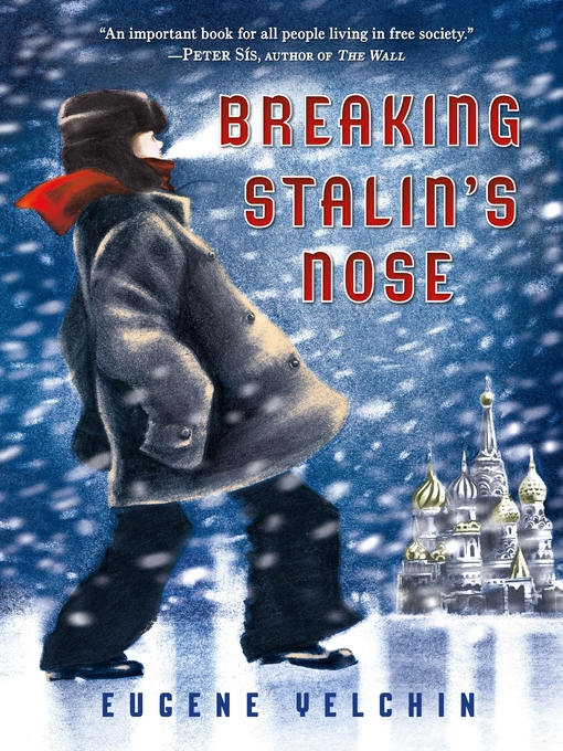 Title details for Breaking Stalin's Nose by Eugene Yelchin - Wait list