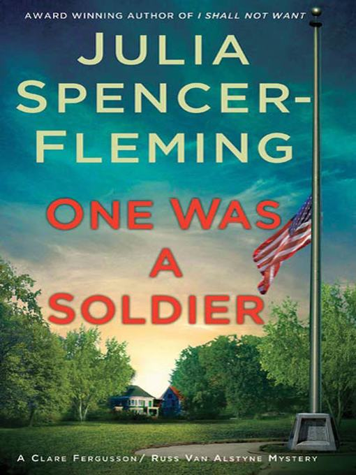 Title details for One Was a Soldier by Julia Spencer-Fleming - Available