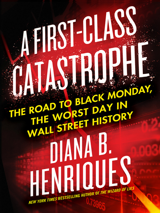 Title details for A First-Class Catastrophe by Diana B. Henriques - Wait list
