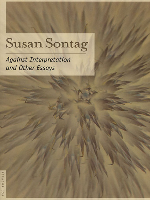 Title details for Against Interpretation by Susan Sontag - Available