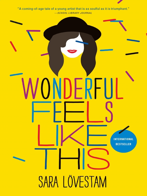 Title details for Wonderful Feels Like This by Sara Lövestam - Available