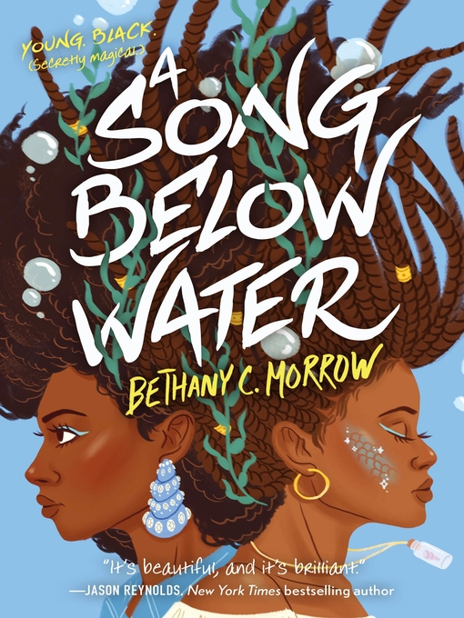 Title details for A Song Below Water by Bethany C. Morrow - Wait list