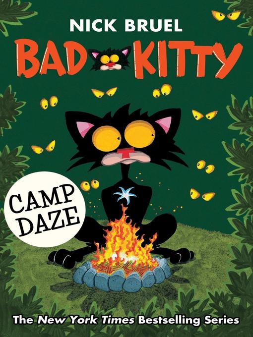Title details for Bad Kitty Camp Daze by Nick Bruel - Wait list