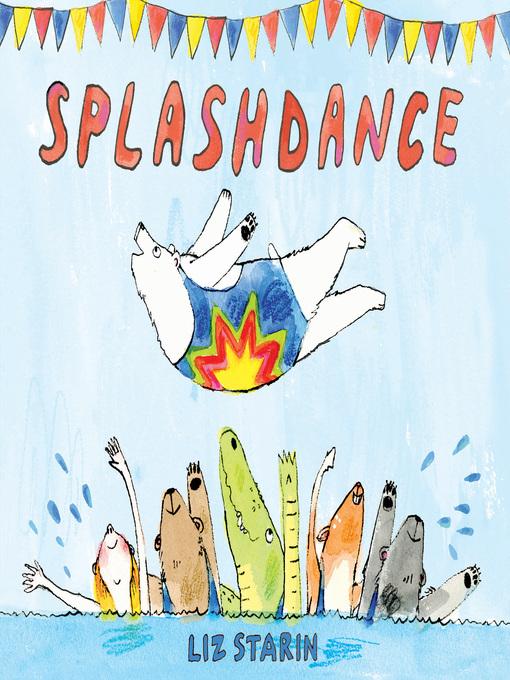 Title details for Splashdance by Liz Starin - Wait list