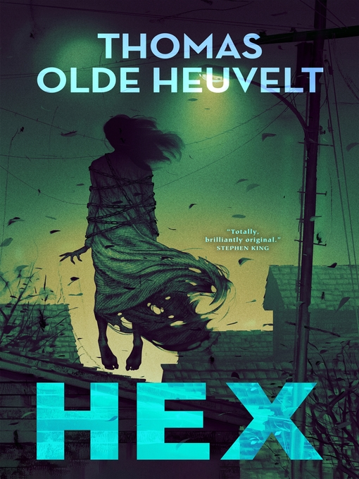 Title details for HEX by Thomas Olde Heuvelt - Available
