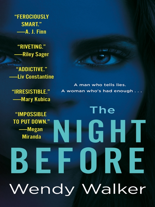 Title details for The Night Before by Wendy Walker - Wait list