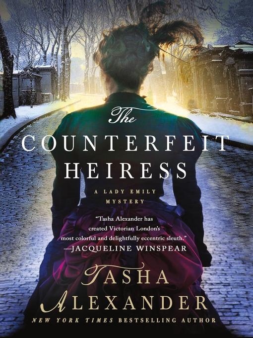 Title details for The Counterfeit Heiress by Tasha Alexander - Wait list