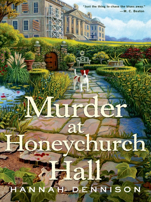 Title details for Murder at Honeychurch Hall--A Mystery by Hannah Dennison - Wait list