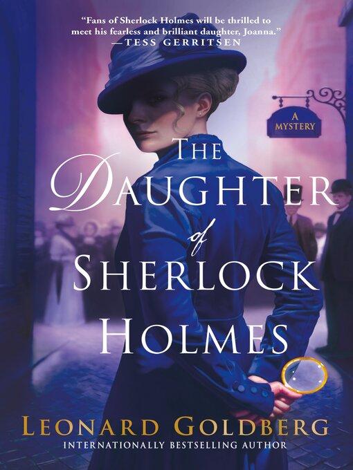 Title details for The Daughter of Sherlock Holmes by Leonard Goldberg - Wait list