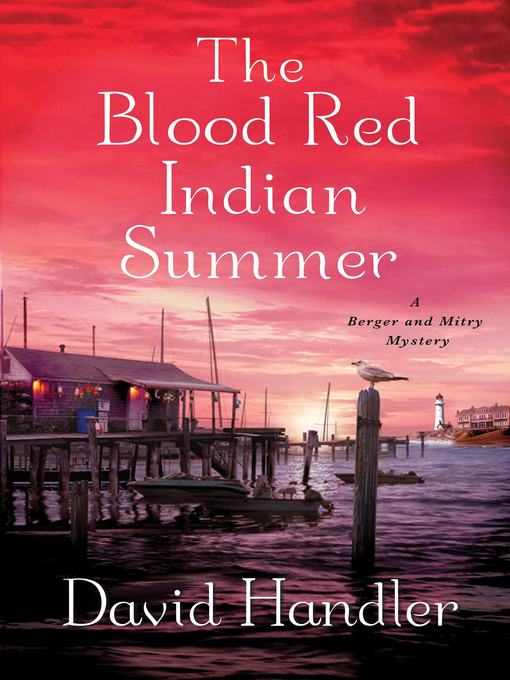 Title details for The Blood Red Indian Summer by David Handler - Available
