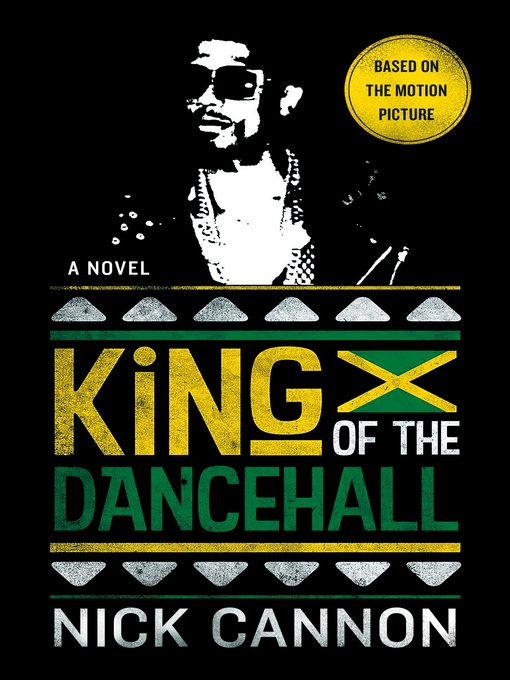Title details for King of the Dancehall by Nick Cannon - Available
