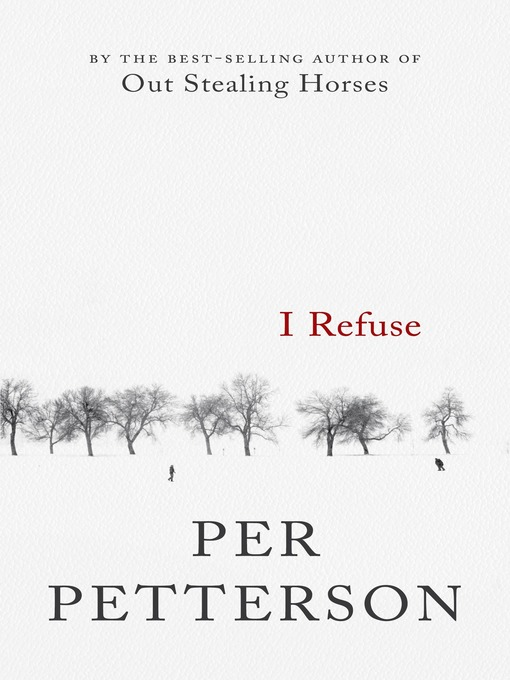 Title details for I Refuse by Per Petterson - Wait list