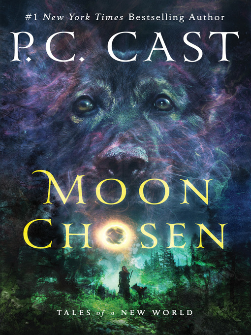 Title details for Moon Chosen--Tales of a New World by P. C. Cast - Wait list