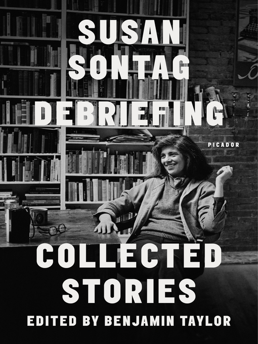 Title details for Debriefing by Susan Sontag - Available